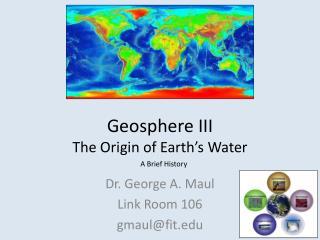 Geosphere III The Origin of Earth's Water