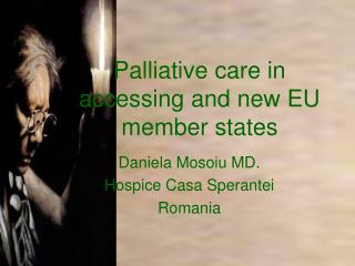Palliative care in accessing and new EU member states