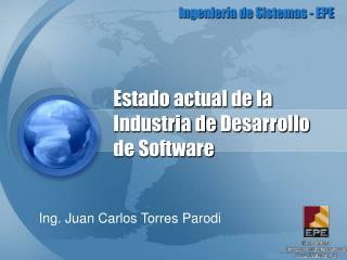 Estado actual de la  Industria  de  Desarrollo  de Software