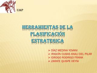 HERRAMIENTAS DE LA PLANIFICACIÓN ESTRATEGICA