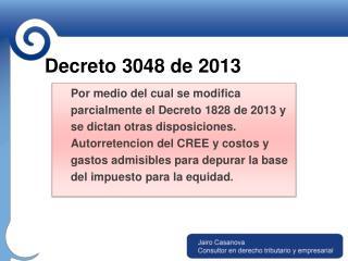 Decreto 3048 de 2013
