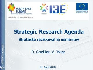 Strategic Research Agenda  Strate�ka raziskovalna usmeritev