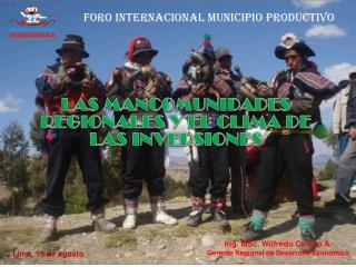 LAS MANCOMUNIDADES REGIONALES Y EL CLIMA DE LAS INVERSIONES