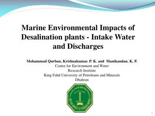 Marine Environmental Impacts of Desalination plants - Intake Water and Discharges