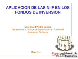 APLICACIÓN DE LAS NIIF EN LOS FONDOS DE INVERSION