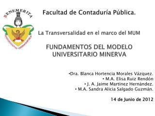 Facultad de Contaduría Pública. La Transversalidad en el marco del MUM