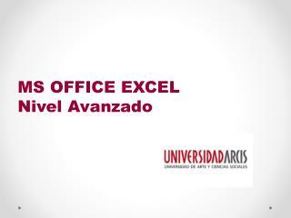 MS  OFFICE EXCEL  Nivel  Avanzado