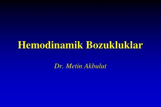 Hemodinamik Bozukluklar