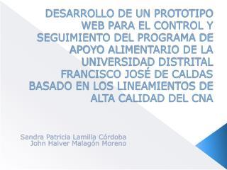Sandra Patricia Lamilla Córdoba John Haiver Malagón Moreno