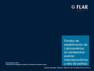 29 de agosto de 2013 II Seminario de Abogados de Bancos Centrales de América Latina