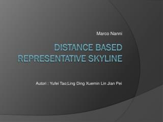 Distance Based representative  skyline