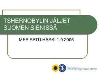 TSHERNOBYLIN JÄLJET SUOMEN SIENISSÄ