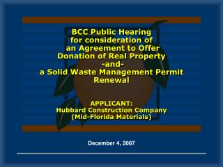 BCC Public Hearing  for consideration of  an Agreement to Offer  Donation of Real Property  -and-   a Solid Waste Manage