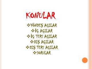 KONULAR