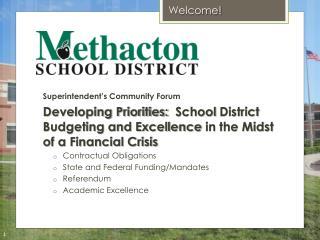 Superintendent�s Community Forum