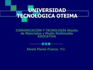 UNIVERSIDAD TECNOLÓGICA OTEIMA