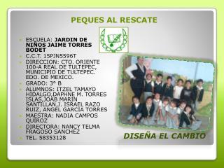 PEQUES AL RESCATE