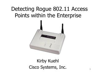 Detecting Rogue 802.11 Access Points within the Enterprise