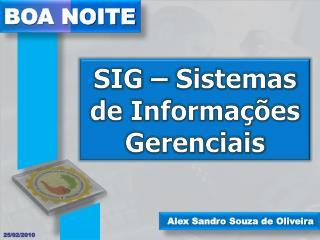 SIG – Sistemas de Informações Gerenciais