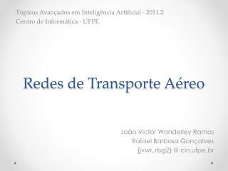 Redes de Transporte A�reo
