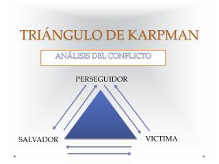 TRI ÁNGULO DE KARPMAN