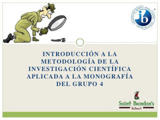 Generalidades de la monografía del grupo 4