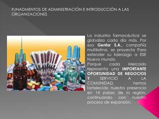 FUNADMENTOS DE ADMINISTRACI�N E INTRODUCCI�N A LAS ORGANIZACIONES
