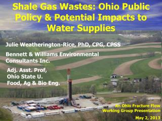 Shale Gas Wastes: Ohio Public Policy & Potential Impacts to Water Supplies