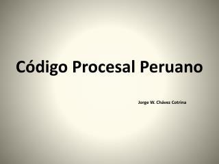Código Procesal Peruano