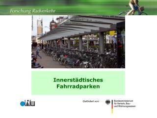 Innerstädtisches  Fahrradparken