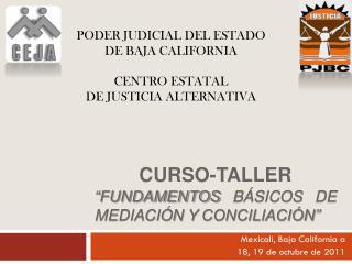 """Curso-taller """"Fundamentos básicos de mediación y conciliación"""""""