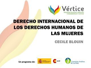 DERECHO INTERNACIONAL DE LOS DERECHOS HUMANOS DE LAS MUJERES