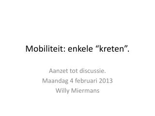"Mobiliteit: enkele ""kreten""."