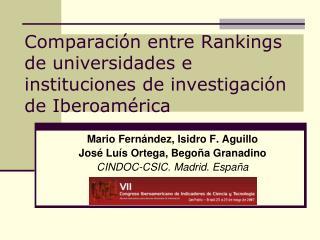 Comparación entre Rankings de universidades e instituciones de investigación de Iberoamérica