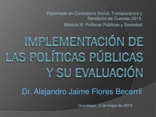 Implementación de las Políticas Públicas y su evaluación