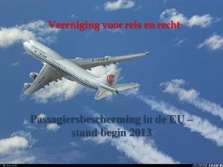 Passagiersbescherming  in de EU – stand begin 2013