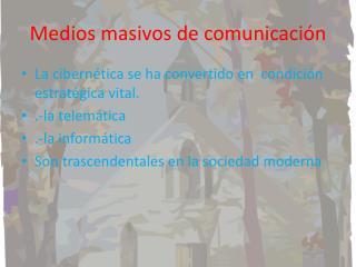 Medios masivos de comunicación