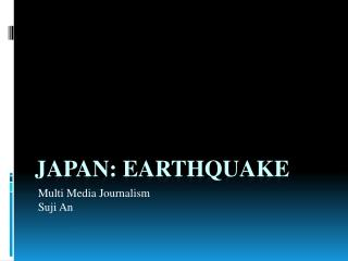 Japan: Earthquake