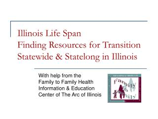 Illinois Life Span  Finding Resources for Transition Statewide & Statelong in Illinois