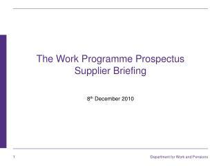 The Work Programme Prospectus Supplier Briefing