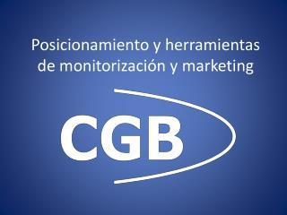 Posicionamiento y herramientas de monitorización y marketing