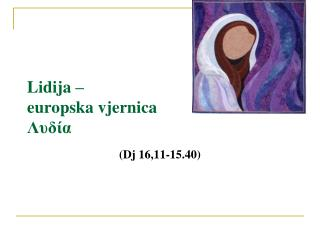 Lidija –  europska vjernica Λυδία