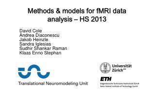 Methods & models for fMRI data  analysis – HS 2013