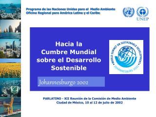 Hacia la Cumbre Mundial sobre el Desarrollo Sostenible