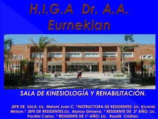 H.I.G.A  Dr. A.A.  Eurnekian de Ezeiza