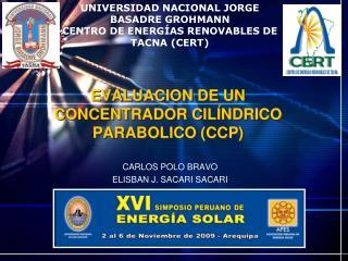 EVALUACION DE UN CONCENTRADOR CILÍNDRICO PARABOLICO (CCP)