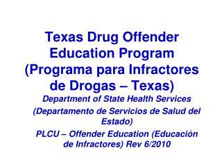 Texas Drug Offender Education Program (Programa para Infractores de Drogas – Texas)