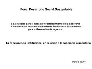 Foro: Desarrollo Social Sustentable