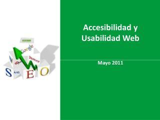 Accesibilidad y Usabilidad Web Mayo 2011