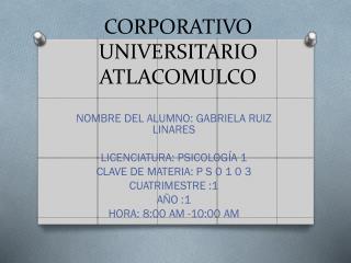 CORPORATIVO UNIVERSITARIO ATLACOMULCO